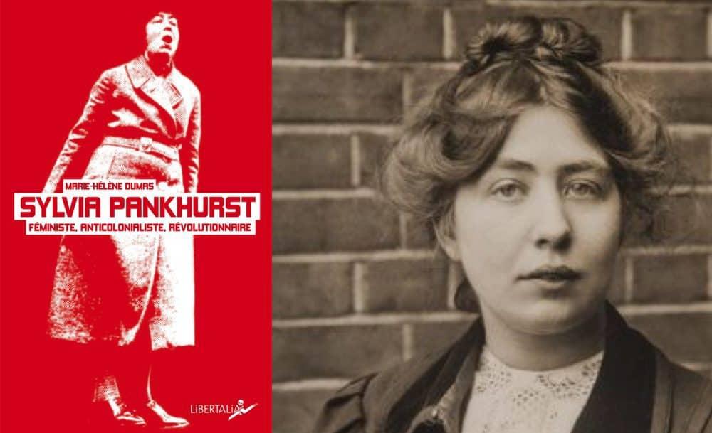 Description : Sylvia Pankhurst (Marie-Hélène Dumas) // Les éditions Libertalia